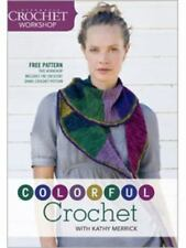 Interweave Crochet Workshop - Colorful Crochet,