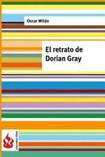 Ediciones Fénix: El Retrato de Dorian Gray : (low Cost). Edición Limitada by...