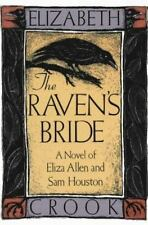 The Raven's Bride: A Novel of Eliza Allen and Sam Houston (Southwest Life & Lett