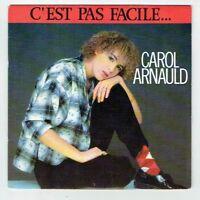 """Carol ARNAULD Vinyle 45 tours 7"""" C'EST PAS FACILE - J'VOUDRAIS.. -POLYDOR 883804"""