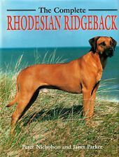Good, The Complete Rhodesian Ridgeback (Book of the Breed S), Parker, Jane, Nich