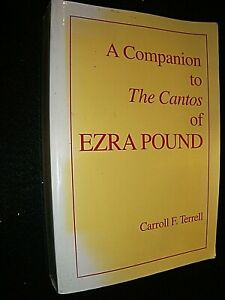 COMPANION TO THE CANTOS OF EZRA POUND. CARROLL F TERRELL. LARGE PAPERBACK