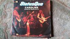 """Status Quo,"""" Caroline-Live at the NEC""""  7"""" vinyl"""