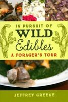 In pursuit of wild edibles. A forager's tour - Jeffrey Greene - 273207 - 2241943