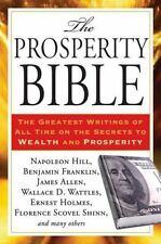 THE PROSPERITY BIBLE - HILL, NAPOLEON/ FRANKLIN, BENJAMIN (CON)/ ALLEN, JAMES (C