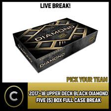 2017-18 UPPER DECK BLACK DIAMOND 5 BOX FULL CASE BREAK #H142 - PICK YOUR TEAM -