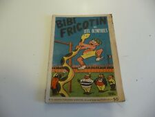 NOV6 ----  BIBI FRICOTIN   N° 15  EO  édition Originale