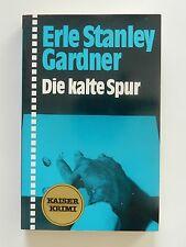 Erle Stanley Gardner Die kalte Spur Roman Krimi Kaiser Verlag