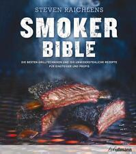 Steven Raichlens Smoker Bible von Steven Raichlen (2017, Gebundene Ausgabe)