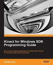 Kinect For Windows Sdk Programming Guide: By Jana Abhijit