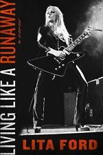 Living Like a Runaway by Lita Ford Book Rock Music Biography Memoir Hardcover
