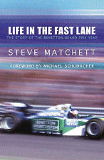 Life in the Fast Lane: The Story of the Benetton Grand Prix Year, Good Condition