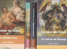 LE COEUR DU SOLEIL tomes 1 à 4 Nicole Voilhes roman historique 4 livres