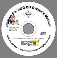 SONAR FS-3023 CD OWNER'S MANUAL + Schematic CB Radio KJ4IYE CD ONLY