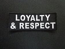 LOYALTY & RESPECT EMBROIDERED PATCH FUNNY SAYING
