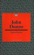 WRITERS AND THEIR WORK: JOHN DONNE., Davies, Stevie., Used; Very Good Book