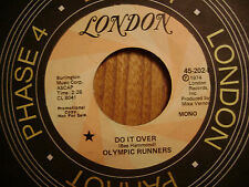 PROMO LONDON 45 RECORD/ Olympic Runners/DO IT OVER  mono / stereo/ NR MINT soul