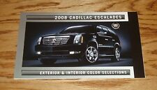 2008 Cadillac Escalade Exterior & Interior Color Selections Foldout Brochure 08