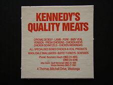 KENNEDY'S QUALITY MEATS 4 THOMAS MITCHELL DRV WODINGA 060 244955 COASTER