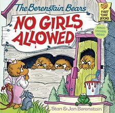 First Time Books: No Girls Allowed! by Jan Berenstain and Stan Berenstain