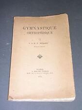 Gymnastique orthopédie Dr P. Redard gymnastique othopédique 1912