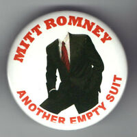 OBAMA Campaign button 2012 pin Anti MITT ROMNEY pinback Another EMPTY SUIT