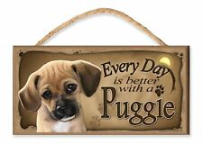 """Every Day is Better with a Puggle 10""""x5"""" Wooden Dog Sign by Dgs Originals"""