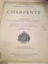 ancien livre XIX louis mazerolle traité de charpente 1889