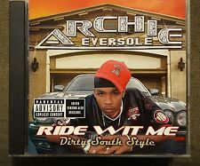 ARCHIE EVERSOLE Ride Wit Me Dirty South Style *Bubba Sparxxx Big Mace GB ATL rap