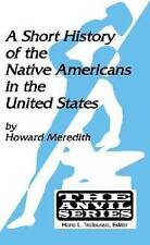 NEW A Short History of the Native Americans in the United States (Anvil Series)