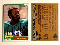 Tony Nathan Signed 1981 Topps #506 Card Miami Dolphins Auto Autograph