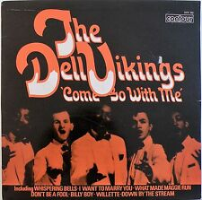 THE DELL VIKINGS 'Come Go With Me' - 2870 388 - Vinyl LP - UK 1966 - VG+/VG