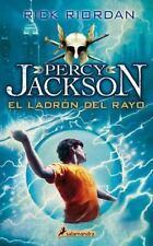EL LADRÓN DEL RAYO : PERCY JACKSON Y LOS DIOSES DEL OLIMPO I by Rick Riordan...