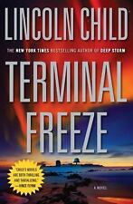 Terminal Freeze by Lincoln Child (2009, Hardcover) Free Shipping