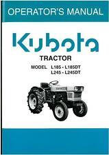 KUBOTA TRACTOR - MODELS L185 L185DT L245 L245DT OPERATORS MANUAL