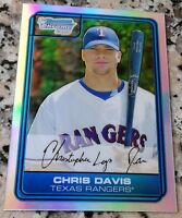 CHRIS DAVIS 2006 Bowman Chrome REFRACTOR Rookie Card RC HOT Orioles 250 HRs