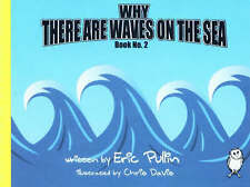 Why There are Waves on the Sea: Bk. 2 (Why Series), Pullin, Eric, 1903172969, Ne