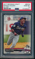 PSA 10 RONALD ACUNA JR. 2017 Bowman Draft Paper SILVER #/499 Rookie RC GEM MINT
