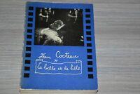 Jean Cocteau La belle et la bête / editions du rocher 1958 exemplaire SP / Ref E