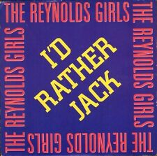 "REYNOLDS GIRLS i'd rather jack/instrumental PWL25 pwl records 1989 7"" PS EX/EX"