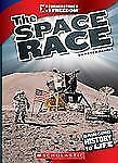 The Space Race (Cornerstones of Freedom. Third Series)-ExLibrary