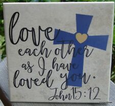 Love each other as I have loved you decorative ceramic tile