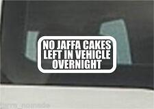 NO JAFFA CAKES LEFT IN VEHICLE OVERNIGHT Funny Car/Van/Bumper/Window Sticker