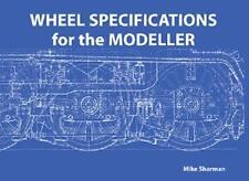 Wheel Specifications for the Modeller