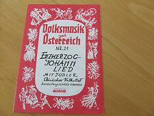 Erzherzog-Johann Lied mit Jodler Steirisches Volkslied Akkordeon Einzelausgabe