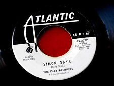 ISLEY BROTHERS~SIMON SAYS~ATLANTIC~WILD AS A TIGER~PROMO ~ SOUL 45