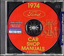 1974 Ford Shop Manual CD Torino Ranchero Mustang II Maverick Galaxie LTD TBird