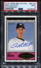 Andy Pettitte 2018 Topps Brooklyn Collection On-Card Auto #20/25 PSA 9 Yankees