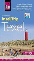 Reise Know-How InselTrip Texel: Reiseführer mit Insel-Fa...   Buch   Zustand gut