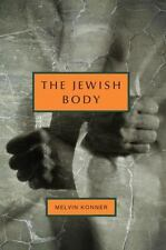 The Jewish Body (Jewish Encounters Series), Konner, Melvin, Good Condition, Book
